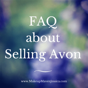 FAQ About Selling Avon Updated