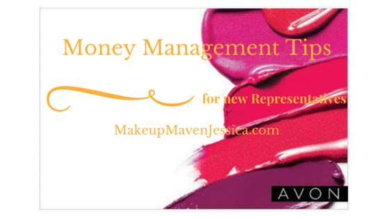 Money Management Tips for New Avon Representatives - Makeup Maven Jessica