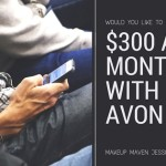 Would you like to earn $300 a month with Avon?