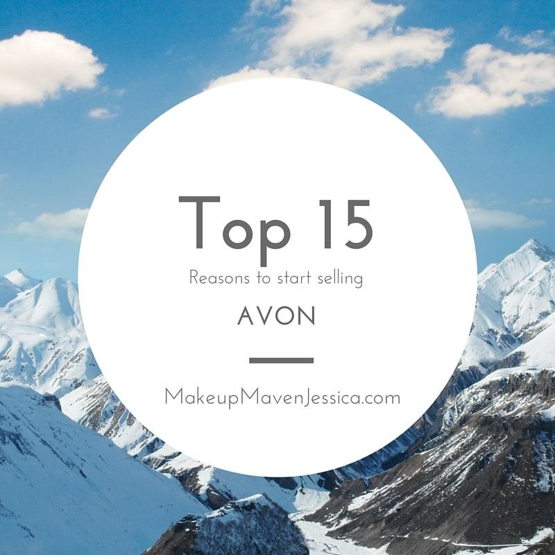 Top 15 Reasons to start selling Avon