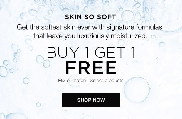 Skin So Soft - Get the Softest Skin Ever with Signature formulas that leave you luxuriously moisturized.