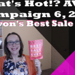 What's Hot Avon Campaign 6, 2018 – Avon's Best Sale Ever