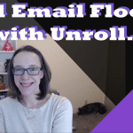 SPAM emails out of hand? End Email Floods with Unroll.me